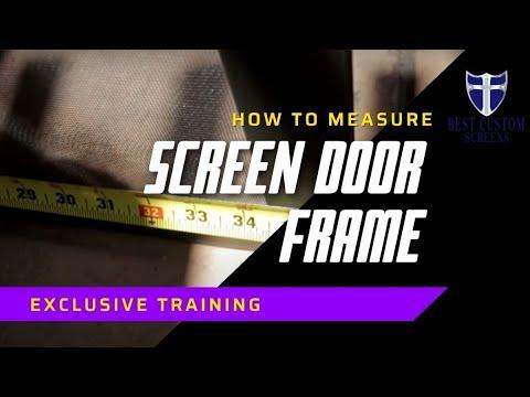 Measure a sliding screen door frame