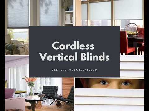 Benefits of Cordless Vertical Blinds - Los Angeles, CA Steve Tristan provides insight