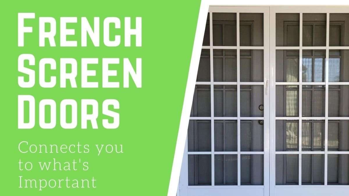 What's so important about French Screen Doors?