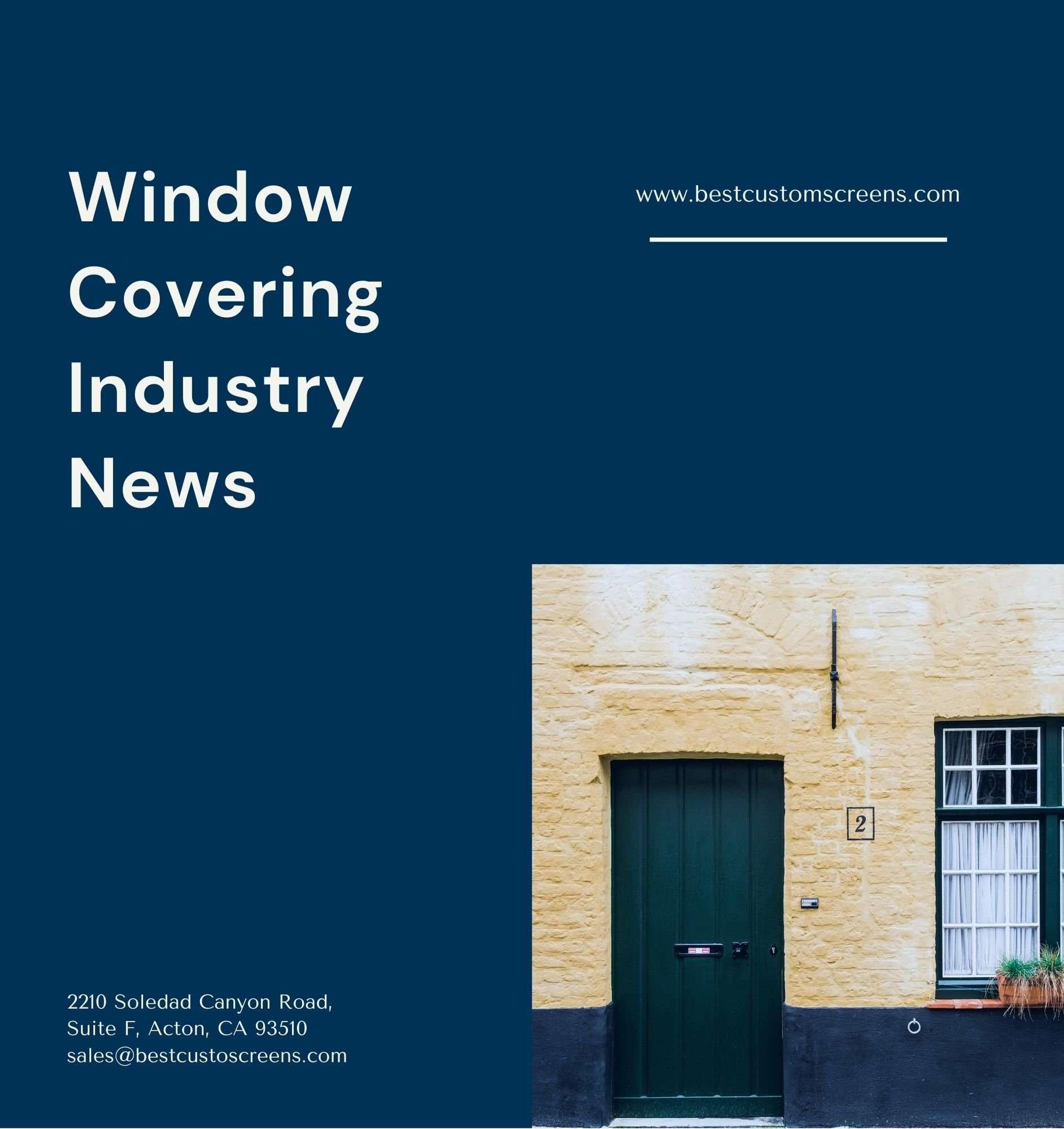 Wnodow covering industry news by Best Custom Screens